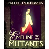 Emeline and the Mutants | Zombies and dystopia