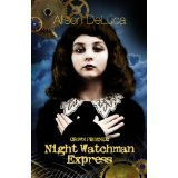 Crown Phoenix [Book 1]: Night Watchman Express | Steampunk adventure