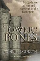 World of Neveyah (Book 1): Tower of Bones