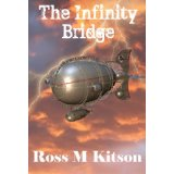 The Infinity Bridge | Steampunk Fantasy and Adventure