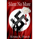 Silent No More | Romance and Adventure in WWII Germany
