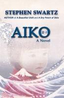 Aiko by Stephen Swartz
