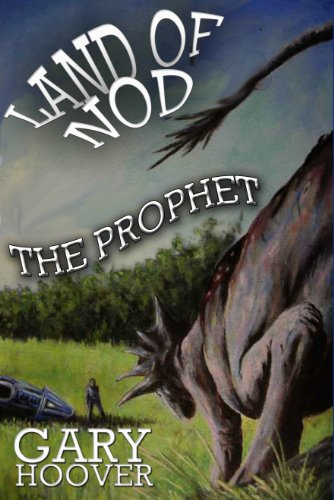 Land of Nod, The Prophet (Land of Nod Trilogy Book 2)