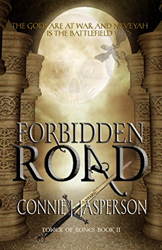 Forbidden Road (Tower of Bones Book 2)