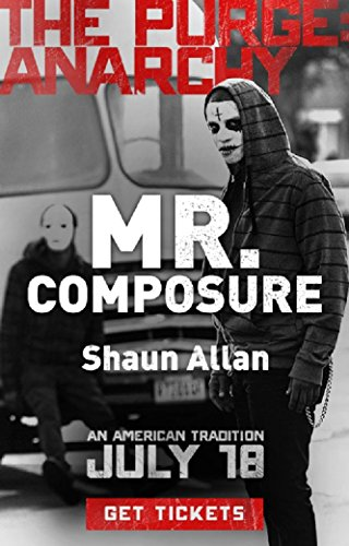 Mr. Composure (The Purge: Anarchy)