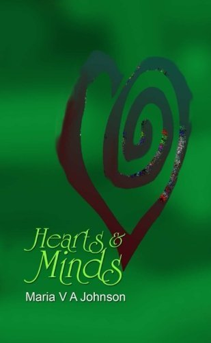 Hearts and Minds by Johnson, Maria V A (2012) Paperback