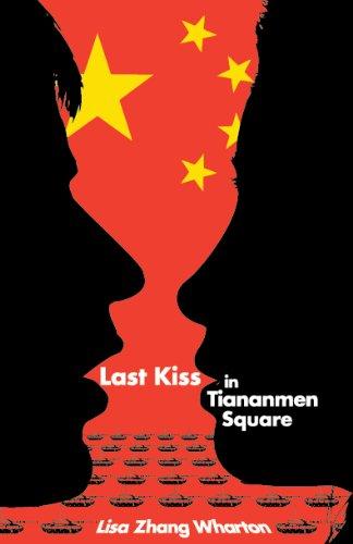 Last Kiss In Tiananmen Square