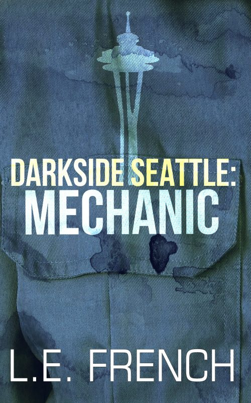 Mechanic (Darkside Seattle)