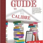 A Simpler Guide to Calibre Paperback