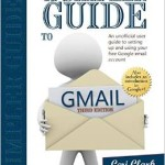 A Simpler Guide to Gmail Paperback Edition