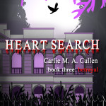 Heart Search Book Three Betrayal. Coming Soon