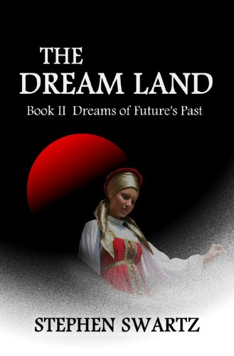 THE DREAM LAND Book II (The Dream Land Trilogy 2)