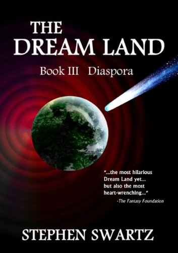 The Dream Land III (The Dream Land Trilogy Book 3)