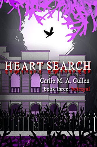 Heart Search – book three: Betrayal