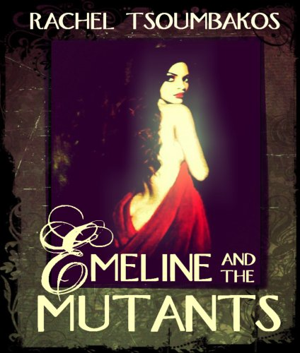 Emeline and the Mutants