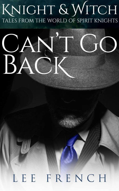 Can't Go Back (Knight & Witch)