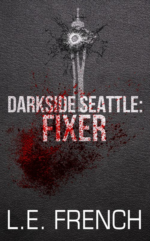 Fixer (Darkside Seattle)