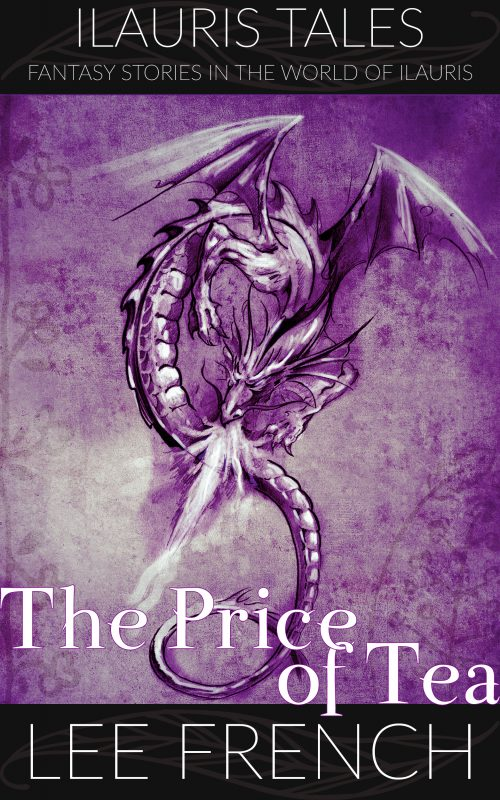 The Price of Tea (Ilauris Tales)